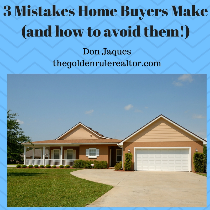 Don Jaques, 3 Mistakes, Home, Realtor