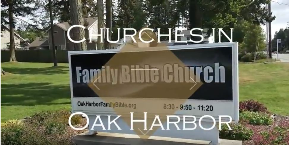 churches in oak harbor family bible church