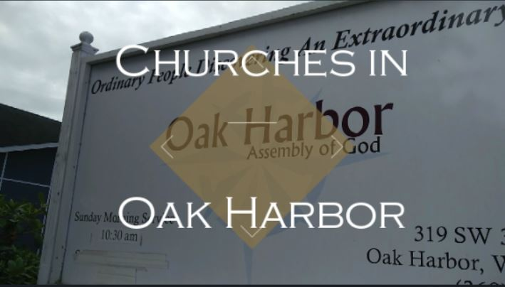 churches in oak harbor - assembly of god