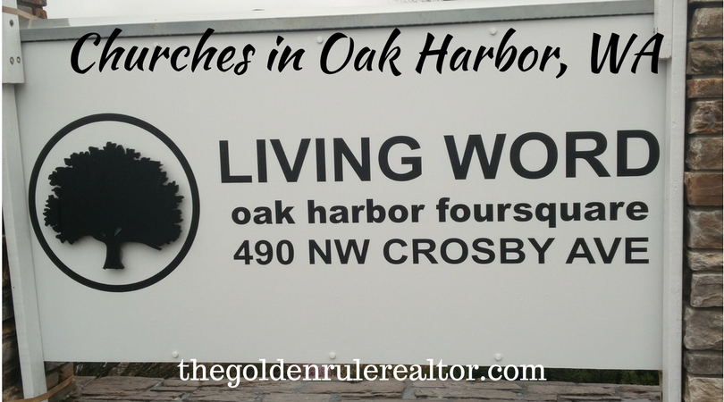 Road sign welcomes all to Living Word Foursquare Oak Harbor Don Jaques thegoldenrulerealtor